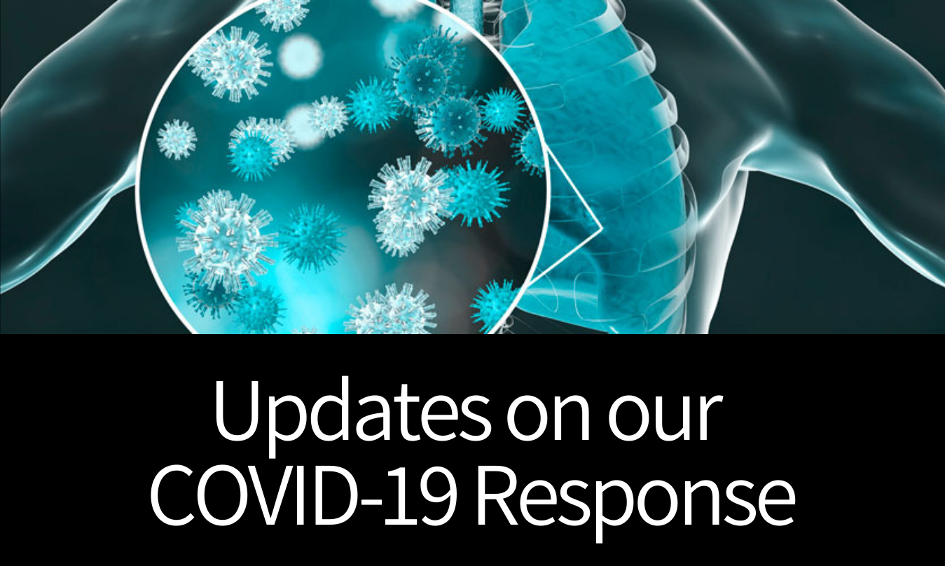 Updates on our COVID-19 Response