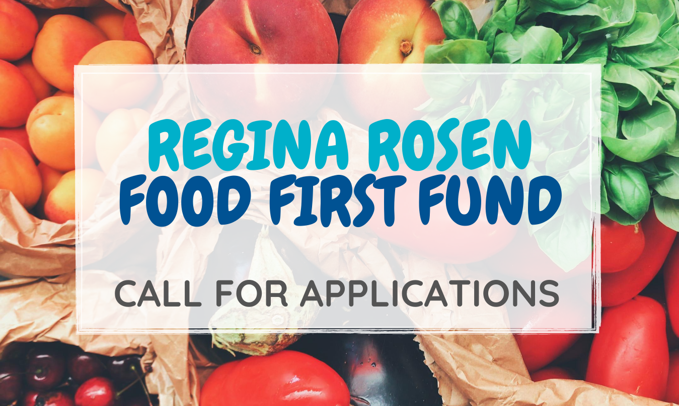 Now Accepting Applications for the Regina Rosen Food First Fund